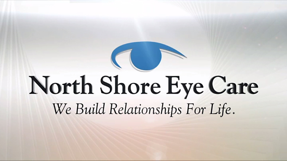 VIDEO: The North Shore Eye Care Story