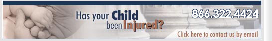 Has your child suffered a medical negligence? Call our medical negligence lawyers  today - 1.866.971.8956